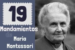 19 Mandamientos Maria Montessori